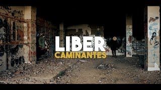 LIBER | CAMINANTES - VideoClip ( VU Records 2018 )