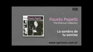 Fausto Papetti - La sombra de tu sonrisa