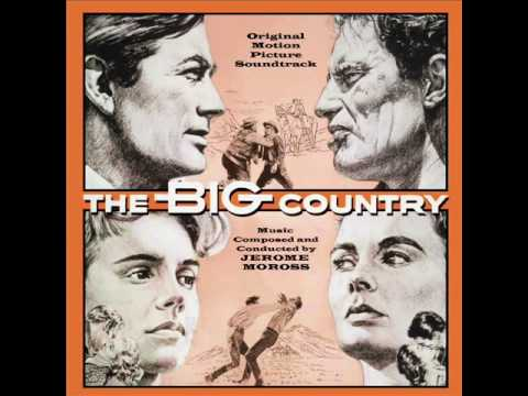 The Big Country  Soundtrack Suite Jerome Moross