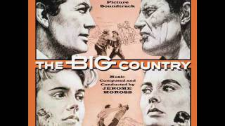 The Big Country | Soundtrack Suite (Jerome Moross)
