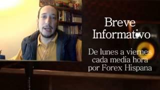 Breve Informativo - Noticias Forex del 8 de Marzo 2017