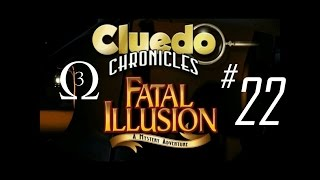 Clue Chronicles: Fatal Illusion Episode 22 - Answers