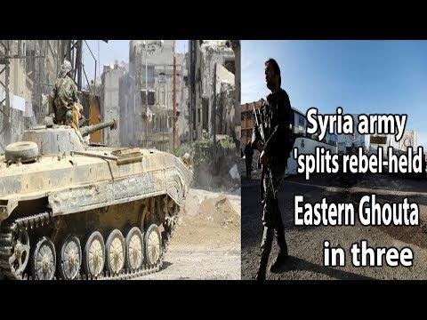 Syria army splits rebel-held Eastern Ghouta in three || World News Radio