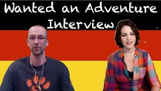 Interview with Wanted an Adventure