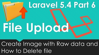 Laravel 5.4 File upload - Create Image and Delete file #6/9