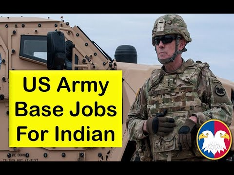 US Army Base Jobs For Indian | Apply Now