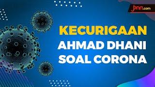 Kecurigaan Ahmad Dhani Terhadap Penyebaran Virus Corona - JPNN.com