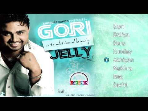 Gori - Jelly - New Punjabi Songs 2016 - Lokdhun Virsa
