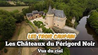 Les Châteaux du Périgord vus du ciel - Dordogne