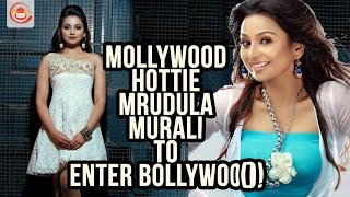 Malayalam Actress Mrudula Murali to make her Bollywood debut