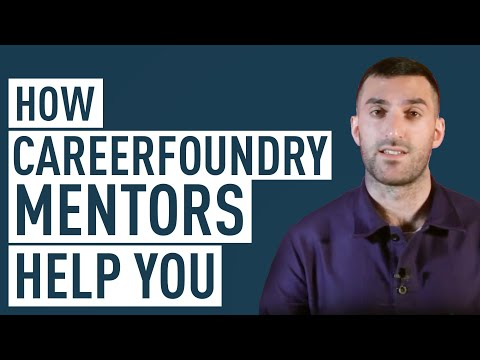 How Your CareerFoundry Mentor And Tutor Help You Succeed