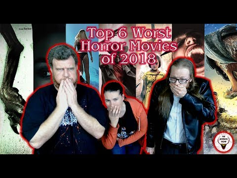 Top 6 Worst Horror Movies of 2018 - The Horror Show