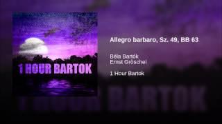 Allegro barbaro, Sz. 49, BB 63