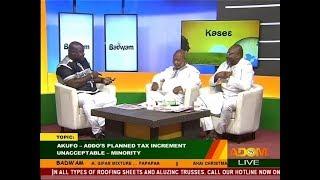 Akufo-Addo's Tax increment unacceptable - Badwam Mpensenpensenmu on Adom TV (17-7-18)