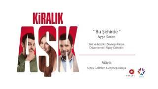 Ayşe Saran - Bu Şehirde