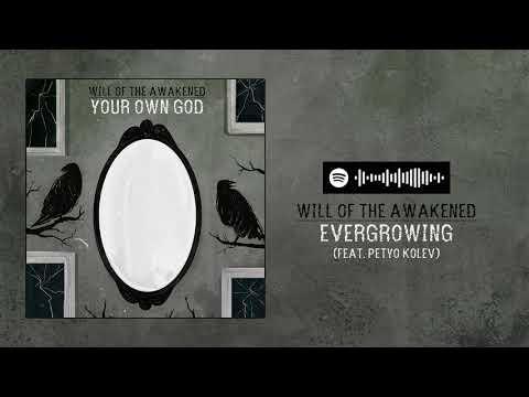 Will of the Awakened - Evergrowing (feat. Petyo Kolev) Mp3