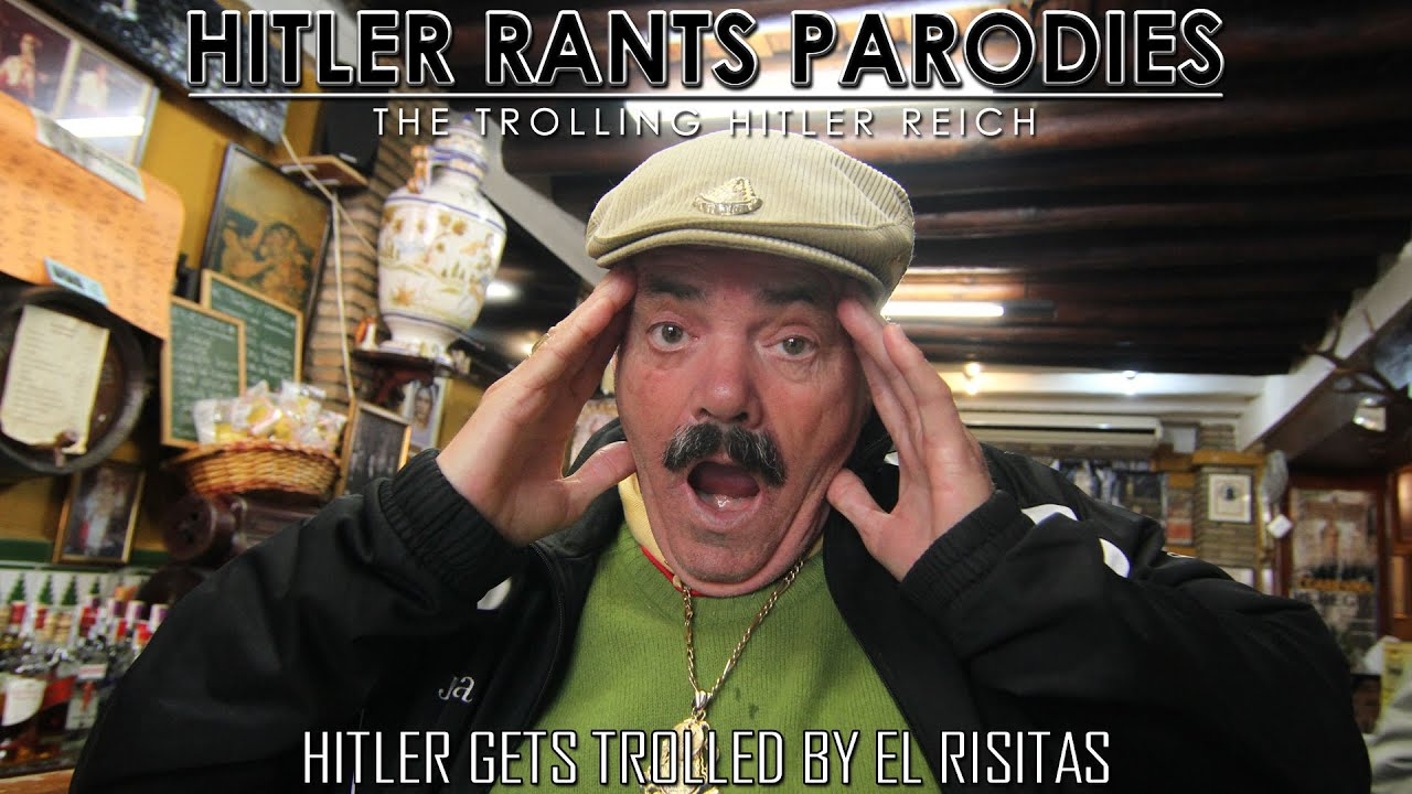 Hitler gets trolled by El Risitas