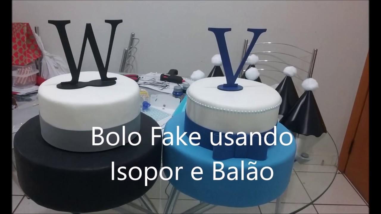 c22fc387b Bolo Fake com Isopor e Balão - YouTube