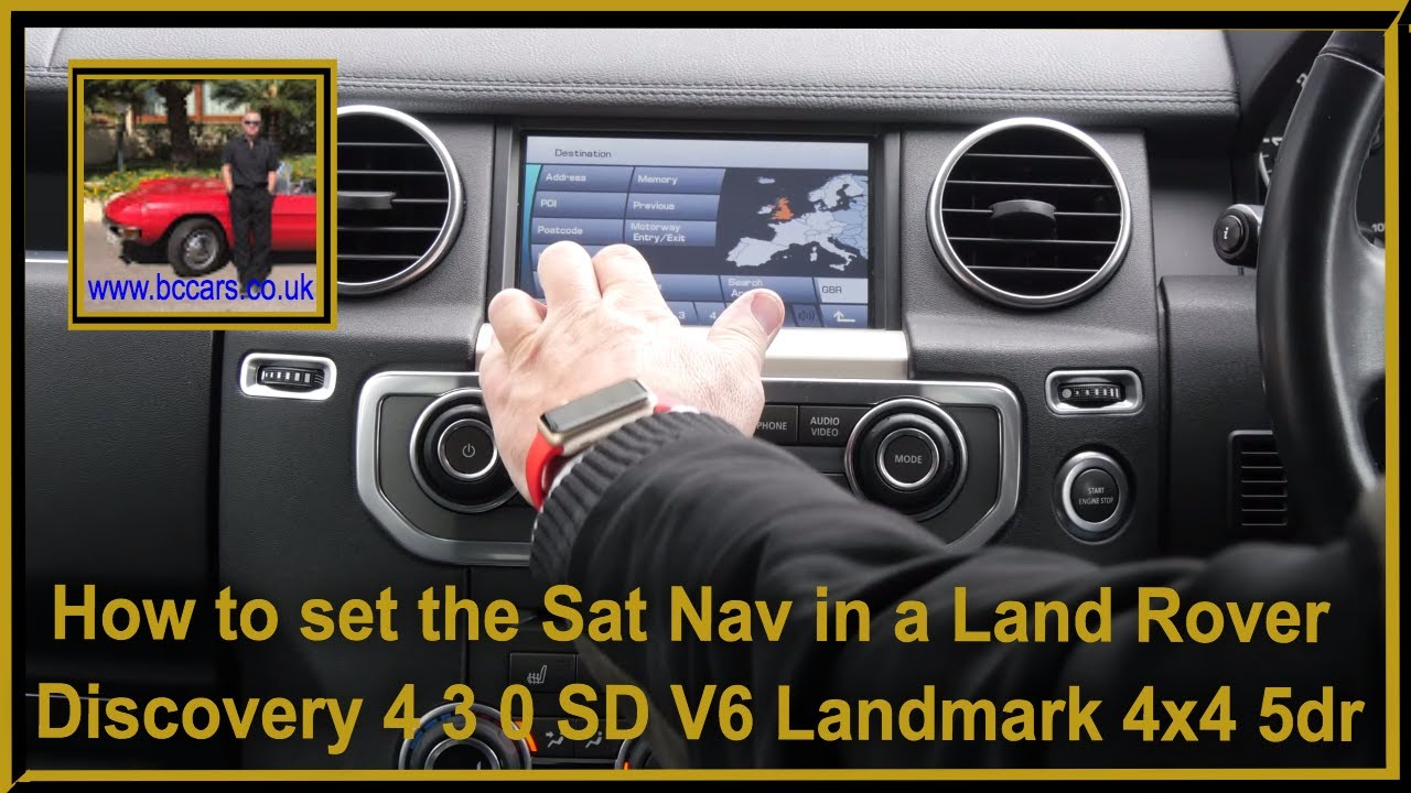 How to set the Sat Nav in a Land Rover Discovery 4 3 0 SD V6 Landmark 4x4  5dr