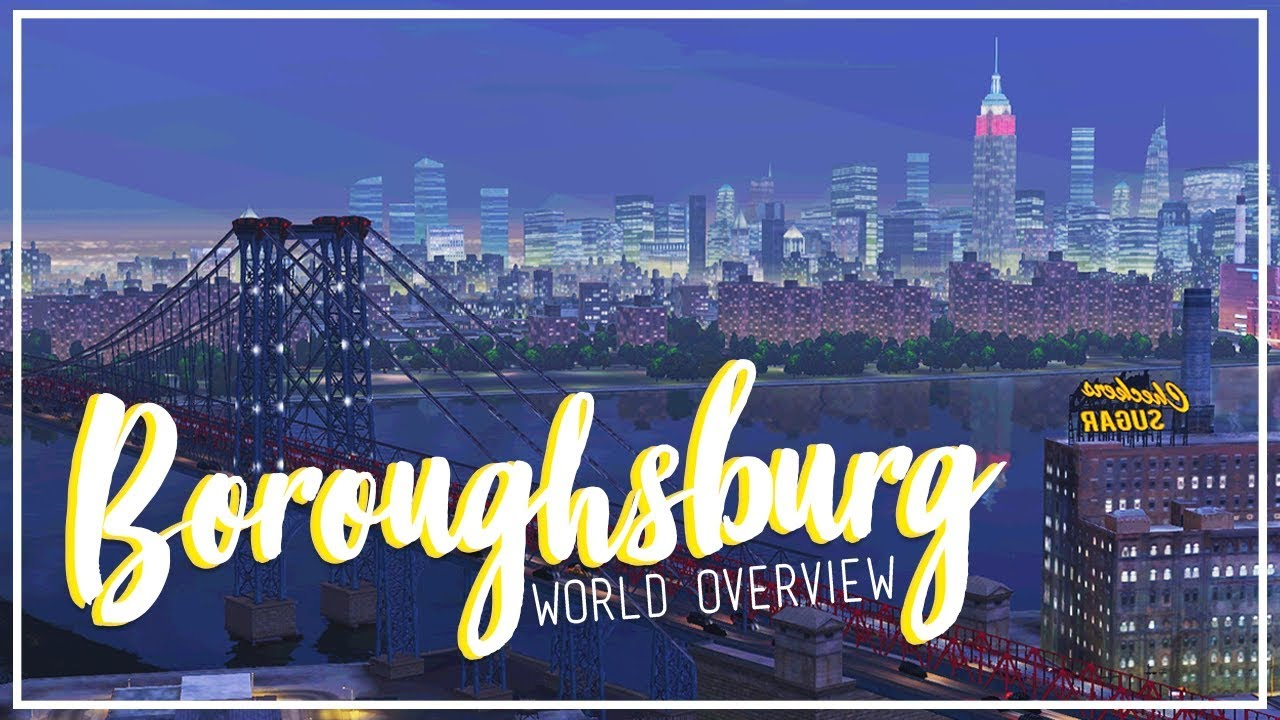 BOROUGHSBURG || A Sims 3 World Overview