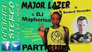 Particula Remix136 - Bernard Vereecke ft Major Lazer &amp Dj Map Nasty C Ice Prince Patora ...