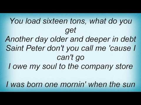 Leann Rimes - 16 Tons Lyrics