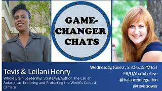 Game-Changer Chat: Tevis & Leilani Henry, Leadership Strategist/Author, The Call of Antarctica