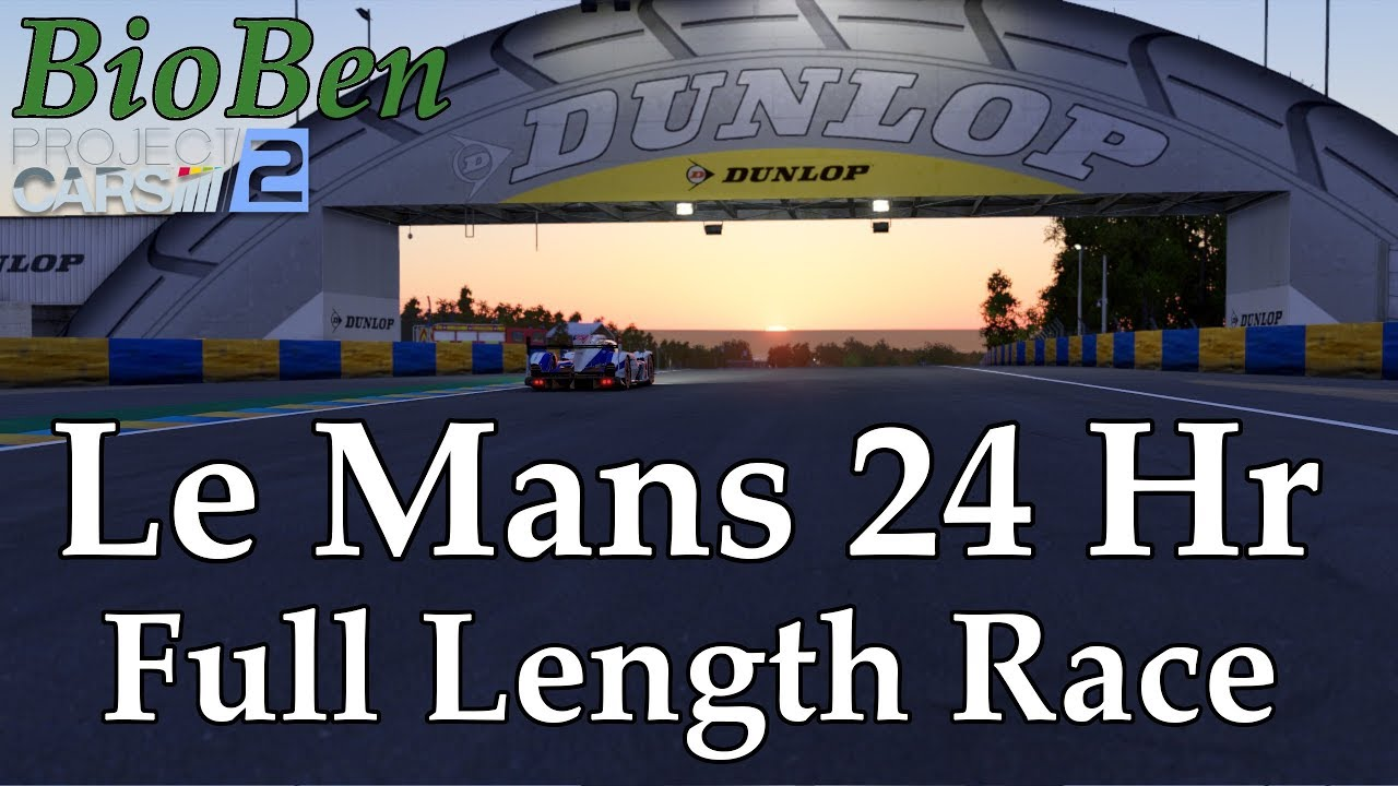 Project Cars 2 24 Hours Of Le Mans Part 1 Full Length Endurance Career Race Toyota 2018 Youtube