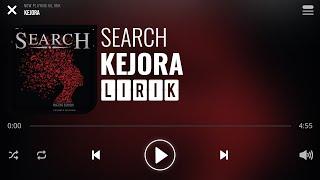 Search - Kejora [Lirik]