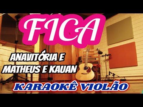 Antória Part. Matheus & Kauan - FICA Karaokê Violão