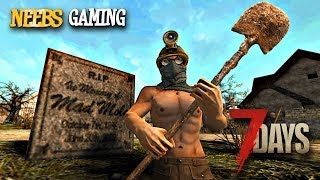 7 Days to Die - GRAVE ROBBERS!