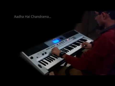 Aadha hai chandrama-Instrumental On Keyboard