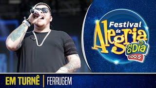 Ferrugem - Em Turnê (Ao Vivo Festival da Alegria 2018)