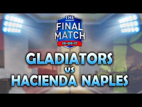 GLADIATORS vs HACIENDA NAPLES | THE FINAL | CLASH ROYALE