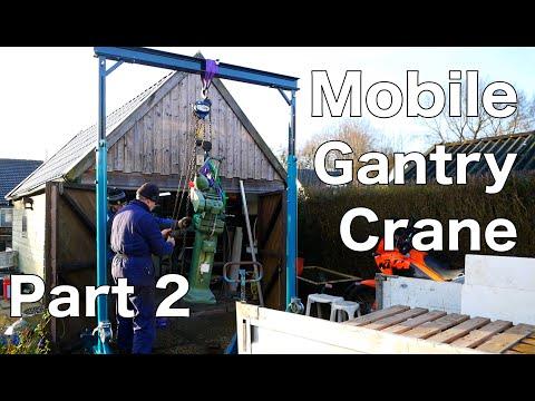Making A Mobile Gantry Crane - Part 2
