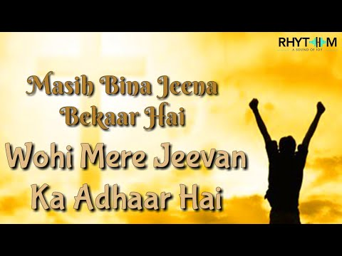 💓💓 Masih Bina Jeena Bekar Hai | Part-1 | Rhythm Jesus song of worship | WhatsApp status Video 💓🌹