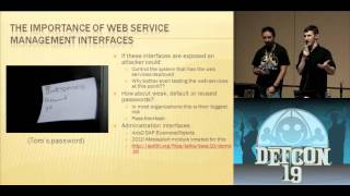 DEFCON 19: Don't Drop the SOAP: Real World Web Service Testing for Web Hackers (w speaker)