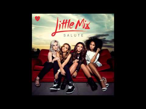Little Mix - They Just Don't Know You FULL [NEW SONG FROM SALUTE]