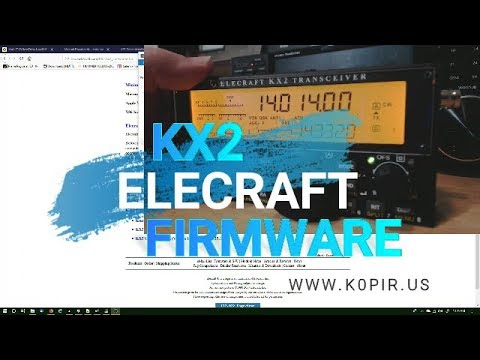 Elecraft KX2 Firmware Update and Transmit Gain Calibration