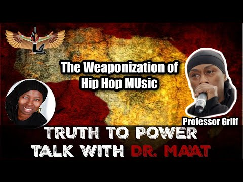 Professor Griff & Dr. Ma'at: The Weaponization of Hip Hop Music