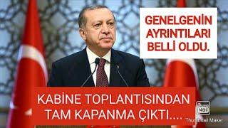 Cumhurbaşkanı Erdoğan: TAM KAPANMA dedi.İçişleri Bakanlığı tam kapanma Genelgesi