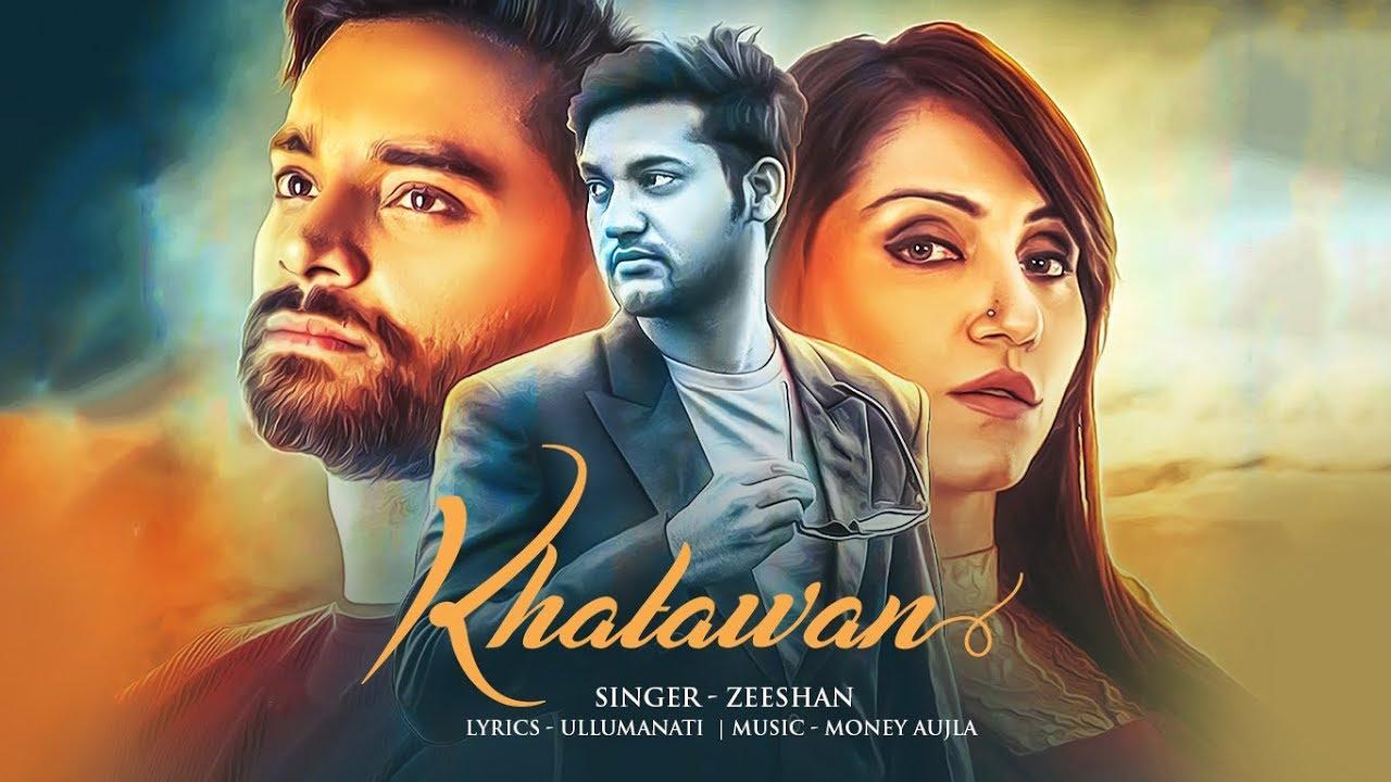 Khatawan: Zeeshan (Official Video Song) Money Aujla ...