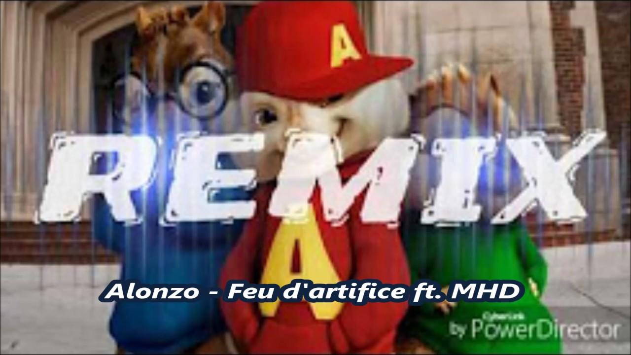 Alonzo Feu D Artifice Ft Mhd Version Chipmunks Youtube