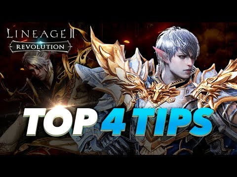 [Lineage2 Revolution] Essential Guide : 4 Most useful tips!