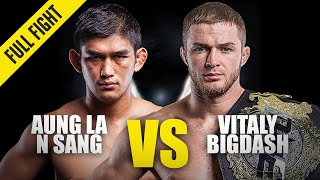 Aung La N Sang vs. Vitaly Bigdash 1 | ONE Championship Full Fight