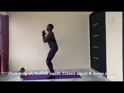 Squat Variations for your hips, glutes, thighs and legs (Low intensity interval training )
