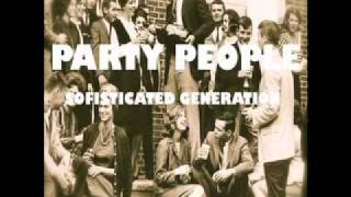 Party People - Sofisticated Generation