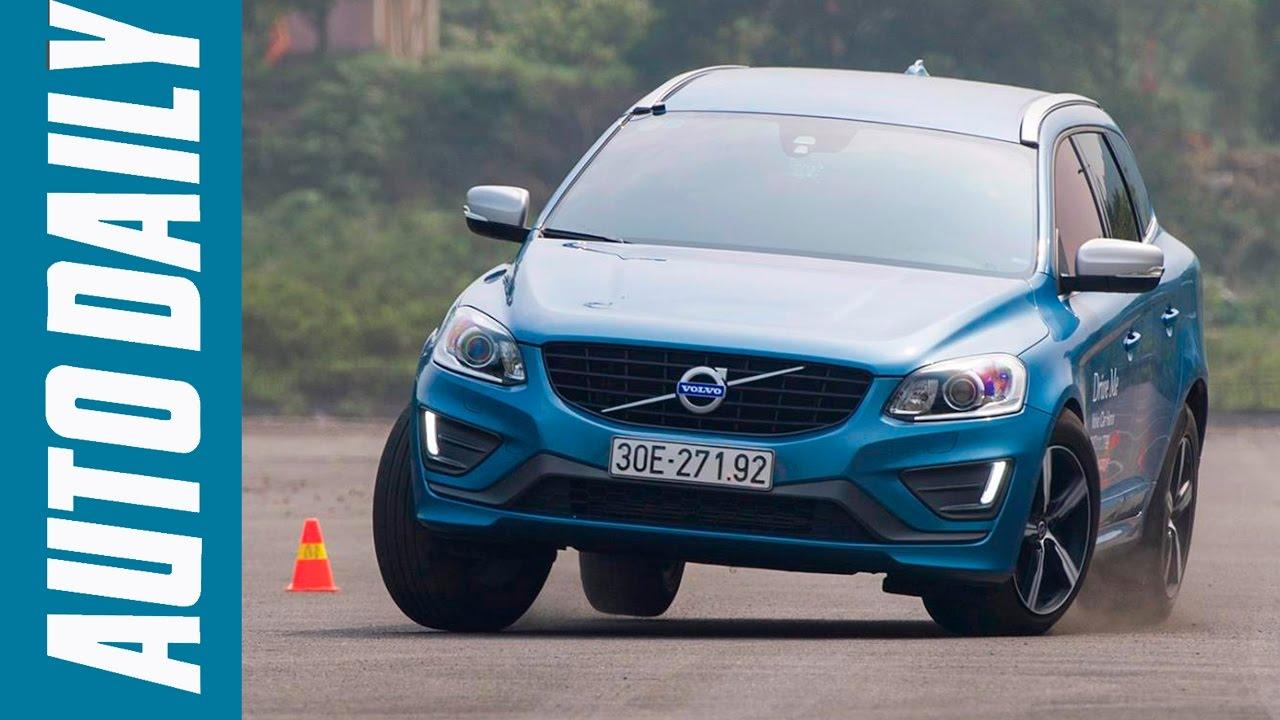 Autodaily.vn | Đánh giá xe Volvo XC60 R-Design: Thử khả năng đi phố, chạy slalom, City Safety