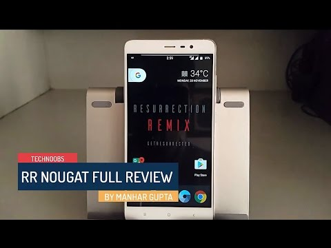 Official Resurrection Remix Nougat Full Review Redmi Note 3 VoLTE The Features Kings are back !!
