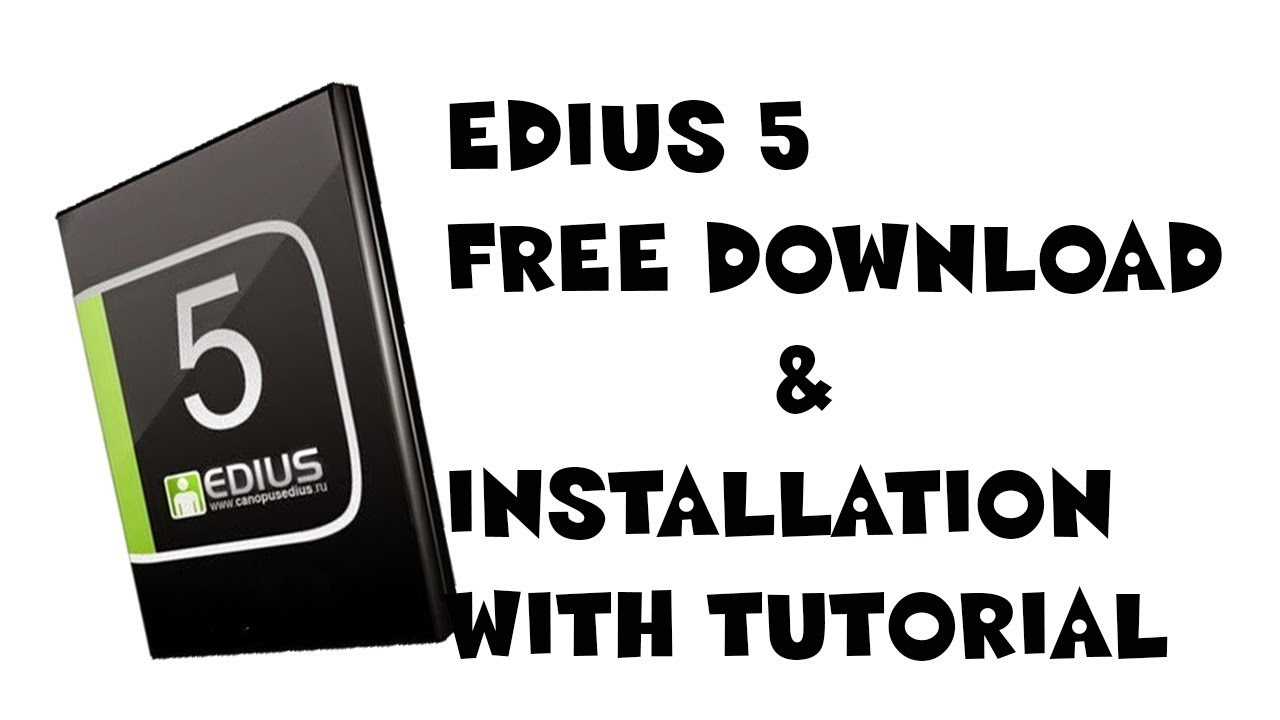 edius 4 free download full version